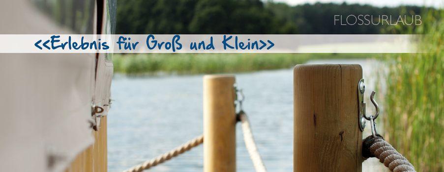 Urlaub auf dem Floss in Mecklenburg/Vorpommern